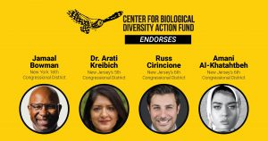 Center for Biological Diversity Action Fund Endorses Four Progressives to Take On Entrenched Democratic Incumbents in NY and NJ
